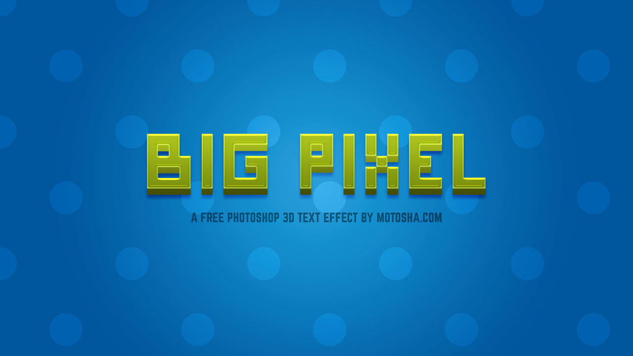 Big Pixel - Free Photoshop 3D Text Effect