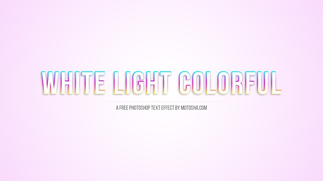 Free Photoshop White Light Colorful Text Effect