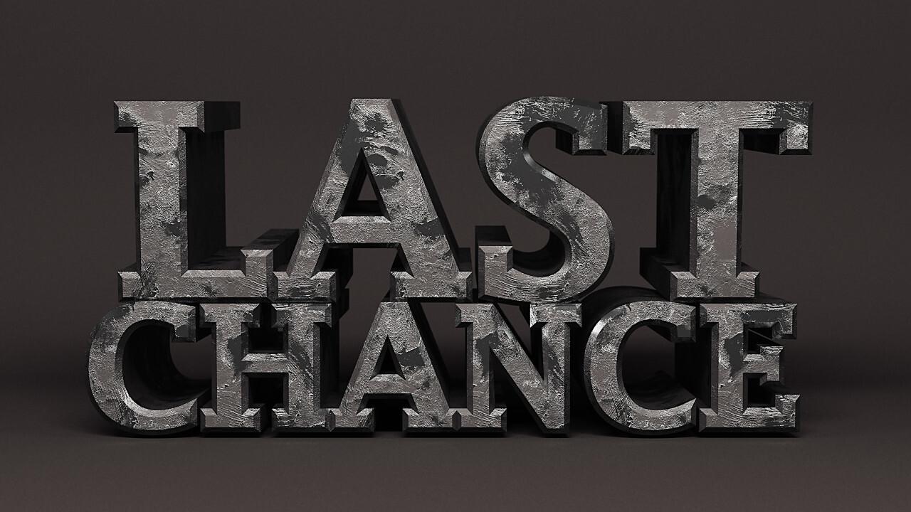 last chance iron word